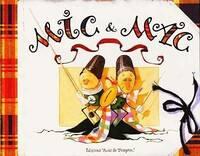 Mic & Mac - Erlé Ferronière - Livre