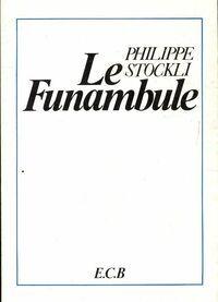 Le funambule - Philippe Stockli - Livre