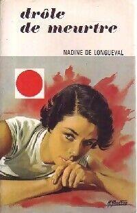 Drôle de meurtre - Nadine De Longueval - Livre