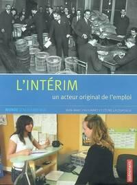 L'intérim : Un acteur original de l'emploi - Céline Lacourcelle - Livre
