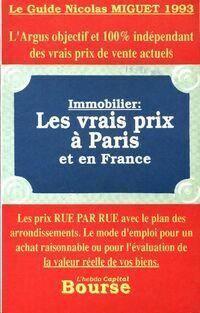Les vrais prix de Paris et en France immobilier - Collectif - Livre