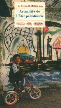 Actualité de l'etat palestinien - Alain Gresh - Livre