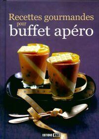 Recettes gourmandes pour buffet apéro - Editions Esi - Livre