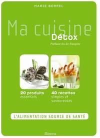 Ma cuisine détox - Marie Borrel - Livre