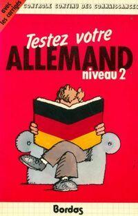 Testez votre allemand Niveau II - Francine Saucier - Livre