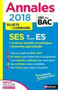 Annales Terminales ES Sujets & corrigés 2018 - Béatrice Foussat - Livre