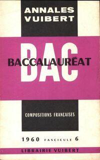 Annales du BAC 1960 : Compositions françaises - Collectif - Livre