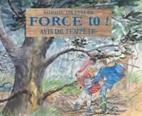 Force 10 ! : Avis de tempête - Sophie Dressler - Livre