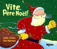 Vite père Noël - Tim Warnes - Livre