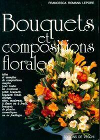 Bouquets et compositions florales - Francesca Romana Lepore - Livre