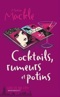 Cocktails, rumeurs et potins - Marisa Mackle - Livre