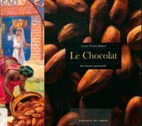 Le chocolat - Annie Perrier-Robert - Livre