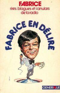 Fabrice en délire - Fabrice - Livre