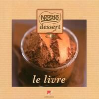 Nestlé dessert le livre - Emmanuel Turiot - Livre