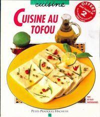 Cuisine au tofu - Lionel Clergeaud - Livre