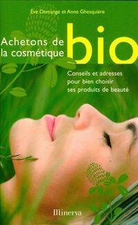 Achetons de la cosmétique bio - Eve Demange - Livre