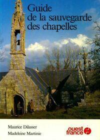Guide de la sauvegarde des chapelles - Madeleine Dilasser - Livre