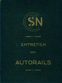 Entretien des autorails congrès des chefs de dépôt Dijon 1939 - Collectif - Livre