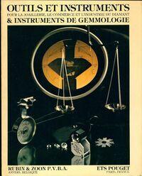 Outils et instruments pour la joaillerie le commerce et l'industrie du diamant et instruments de gemmologie. Catalogue 1981-1982 - Collectif - Livre