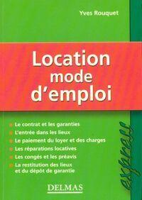Location : Mode d'emploi - Yves Rouquet - Livre