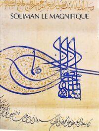 Soliman le magnifique. Catalogue exposition grand palais 1990 - Collectif - Livre
