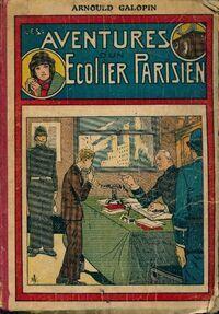 Les aventures d'un écolier parisien n°101 à 151 - Arnould Galopin - Livre