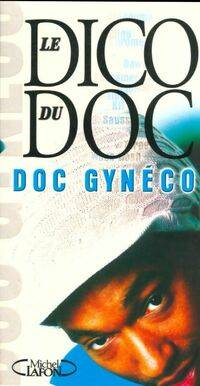 Le dico du Doc - Doc Gynéco - Livre