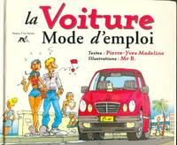 La voiture mode d'emploi - B Madeleine - Livre
