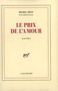 Le prix de l'amour - Michel Déon - Livre