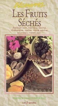 Découvrez les fruits secs - Lionel Clergeaud - Livre