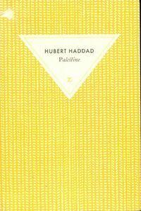 Palestine - Hubert Haddad - Livre