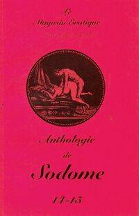 Le magasin érotique n°14-15 : Anthologie de Sodome - Collectif - Livre