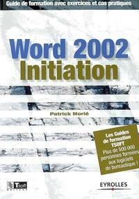 Word 2002 - Patrick Morié - Livre