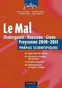 Le mal. L'épreuve français/philo pour les prépas scientifiques programme 2010-2011 - Florence Chapiro - Livre