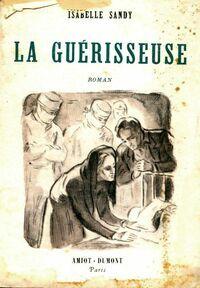 La guérisseuse - Isabelle Sandy - Livre