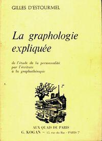 La graphologie expliquée - Gilles D'Estourmel - Livre