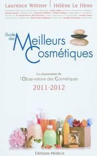 Les meilleurs cosmétiques 2011-2012 - Hélène Wittner - Livre