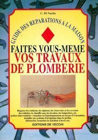 Faites vous-même vos travaux de plomberie - C Di Nardo - Livre