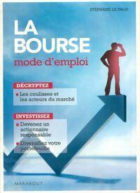 La bourse. Mode d'emploi - Stéphane Le Page - Livre