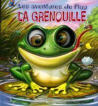 Les aventures de flop la grenouille - Anton Petrov - Livre