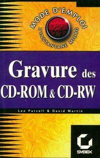 Gravure des cd-rom et CD-RW - Lee Martin - Livre