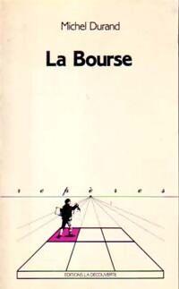 La bourse - Michel Durand - Livre