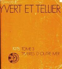 Catalogue Yvert et Tellier 1978 Tome III : Timbres d'outre-mer - Yvert & Tellier - Livre