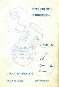 Résoudre des problèmes pour apprendre CM2, 6e - Collectif - Livre