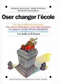 Oser changer l'école - Collectif - Livre