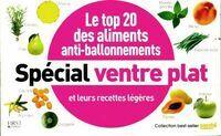 Le top 20 des aliments anti-ballonnements spécial ventre plat - Collectif - Livre