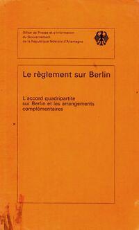 Le règlement sur Berlin - Collectif - Livre