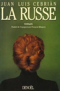 La Russe - Juan Luis Cebrián - Livre