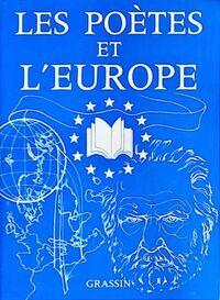 Les poètes et l'Europe - Jean Grassin - Livre