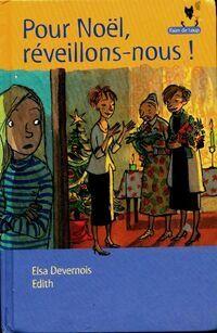 Pour Noël réveillons-nous ! - Elsa Devernois - Livre